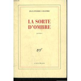Colombi-Jean-Pierre-Le-Sorte-D-ombre-Livre-876348925_ML